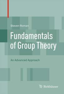 Fundamentals of Group Theory: An Advanced Approach