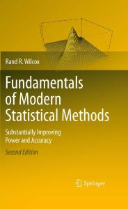 Fundamentals of Modern Statistical Methods: Substantially Improving Power and Accuracy, 2nd Edition