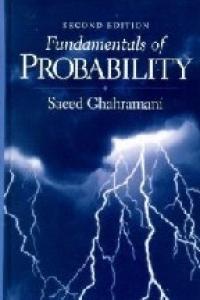 Fundamentals of Probability (2nd Edition)