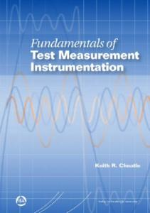 Fundamentals of Test Measurement Instrumentation