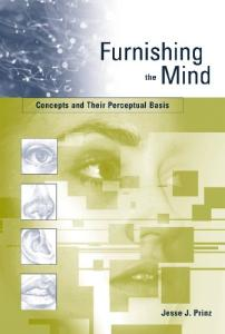 Furnishing the Mind: Concepts and Their Perceptual Basis (Representation and Mind)