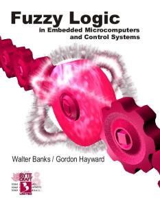 Fuzzy logic in embedded microcomputers and control systems
