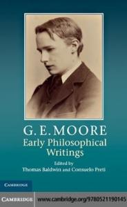 G. E. Moore: Early Philosophical Writings
