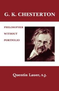 G. K. Chesterton: Philosopher Without Portfolio