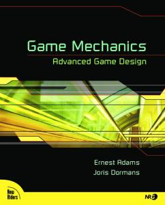 Game mechanics : advanced game design