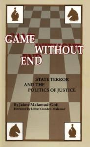 Game without end: state terror and the politics of justice