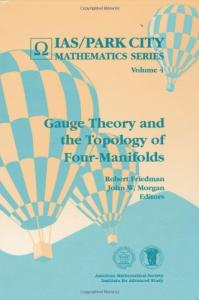 Gauge theory and topology of four-manifolds