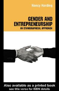 Gender and Entrepreneurship: An Ethnographic Approach