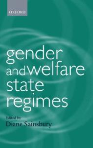 Gender and Welfare State Regimes (Gender and Politics)