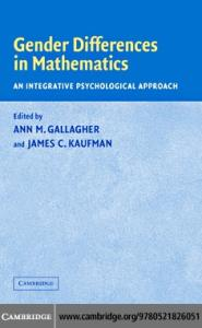 Gender Differences in Mathematics: An Integrative Psychological Approach