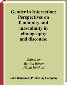 Gender in Interaction: Perspectives on Feminity and Masculinity in Ethnography and Discourse (Pragmatics and Beyond New Series)