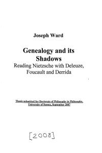 Genealogy and its Shadows: Reading Nietzsche with Deleuze, Foucault and Derrida