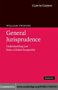 General Jurisprudence: Understanding Law from a Global Perspective (Law in Context)