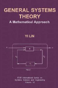 General systems theory: a mathematical approach