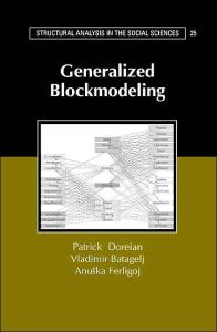 Generalized Blockmodeling (Structural Analysis in the Social Sciences)