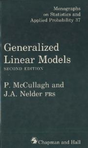 Generalized Linear Models, Second Edition (Chapman & Hall CRC Monographs on Statistics & Applied Probability)