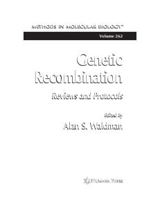 Genetic Recombination: Reviews and Protocols (Methods in Molecular Biology Vol 262)