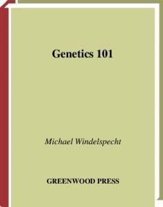 Genetics 101 (Science 101)