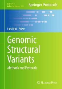 Genomic Structural Variants (Methods in Molecular Biology, v838)