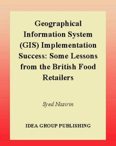 Geographical information system (GIS) implementation success some lessons from the British food retailers