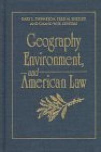Geography, Environment, and American Law