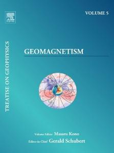 Geomagnetism: Treatise on Geophysics
