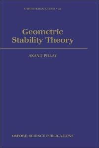 Geometric Stability Theory (Oxford Logic Guides, Volume 32)