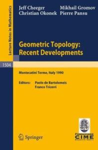Geometric topology: recent developments. Lectures CIME