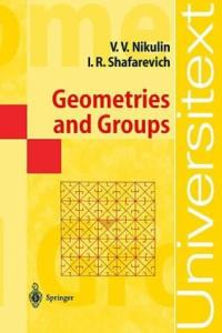 Geometries and Groups (Universitext)