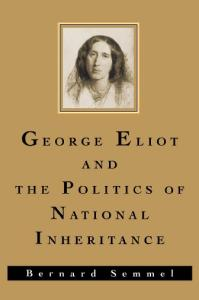 George Eliot and the Politics of National Inheritance