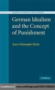 German Idealism and the Concept of Punishment (Modern European Philosophy)