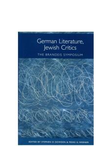 German Literature, Jewish Critics: The Brandeis Symposium (Studies in German Literature Linguistics and Culture)