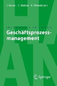 Geschaftsprozessmanagement (Informatik im Fokus)