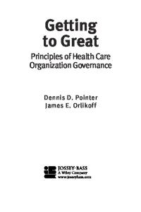 Getting to Great: Principles of Health Care Organization Governance