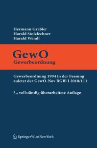 GewO Gewerbeordnung: Gewerbeordnung 1994 in der Fassung zuletzt der GewO-Nov BGB1 I 2010 111, 3. Auflage