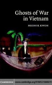 Ghosts of War in Vietnam (Studies in the Social and Cultural History of Modern Warfare)