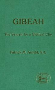 Gibeah: The Search for a Biblical City (JSOT Supplement)