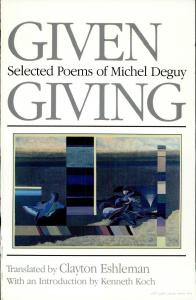 Given Giving: Selected Poems of Michel Deguy