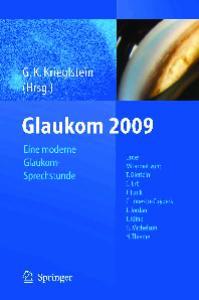 Glaukom 2009: Eine moderne Glaukomsprechstunde (German Edition)