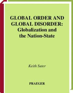 Global Order and Global Disorder: Globalization and the Nation-State
