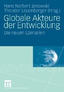 Globale Akteure der Entwicklung: Die neuen Szenarien