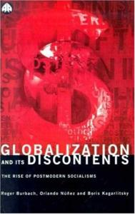 Globalization and Its Discontents: The Rise of Postmodern Socialisms
