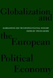 Globalization and the European Political Economy (International Relations Series)