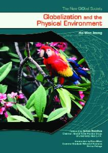 Globalization And the Physical Environment (The New Global Society)