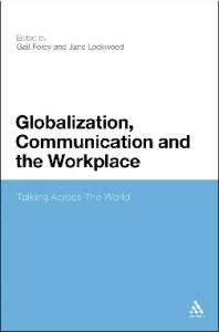Globalization, Communication and the Workplace: Talking Across the World