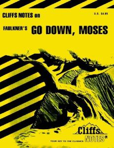 Go Down Moses: Notes (Cliffs Notes)