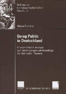 Going Public in Deutschland: Eine empirische Analyse von Börsengängen auf Grundlage der Behavioral Finance