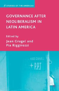 Governance after Neoliberalism in Latin America (Studies of the Americas)