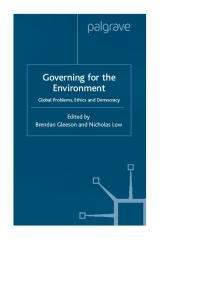 Governing For the Environment: Global Problems, Ethics and Democracy (Global Issues)