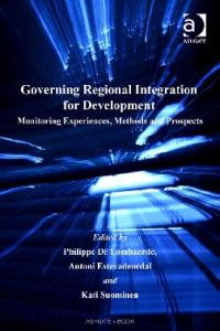 Governing Regional Integration for Development (The International Political Economy of New Regionalisms Series)